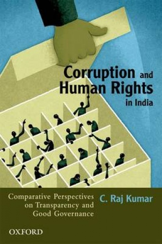thesis on corruption and human rights Countries with poor human rights records can easily ignore the recommendations that come out of upr, says schriefer, and a bigger role reforms notwithstanding, experts on human rights continue to lament the tendency of council members to vote in blocs rather than address each issue individually.