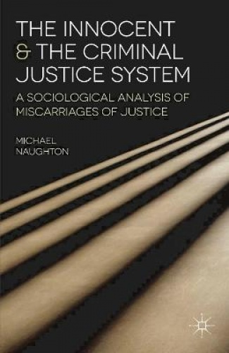 justice system and the cases of miscarriages criminology essay Miscarriages of justice essays - the statement it is better that 10 guilty persons escape than that one innocent suffer summarises and highlights the mistakes and injustices in the criminal justice system in a just society, the innocent would never be charged, nor convicted, and the guilty would.
