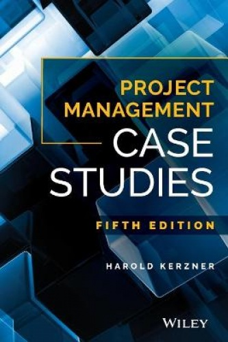 project management case studies 4th edi Review a case study of an organization applying the project management process groups to manage an information technology project, describe outputs of each process group, and understand the contribution that effec.